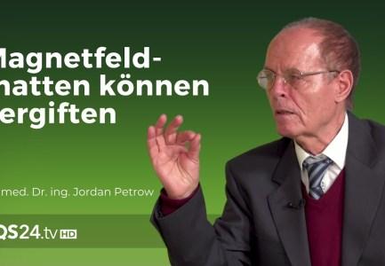 Magnetfeldmatten können einen vergiften | Dr. med. Dr. ing. Jordan Petrow | NaturMEDIZIN | QS24