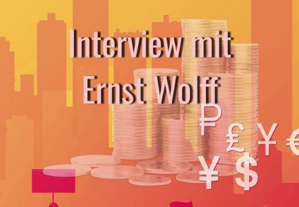 Interview mit Ernst Wolff