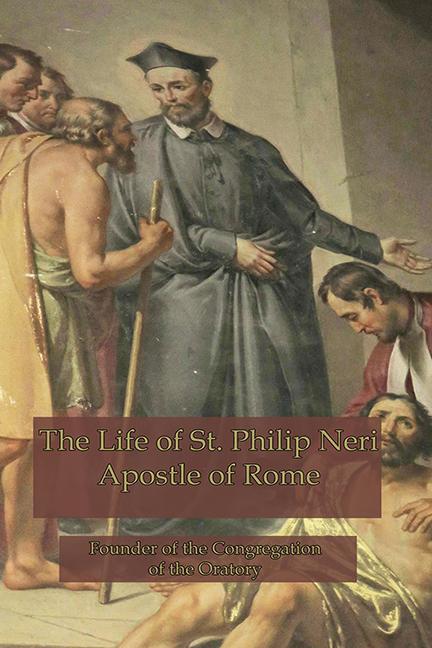 Life of St. Philip Neri