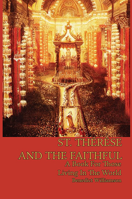 St. Thérèse and the Faithful