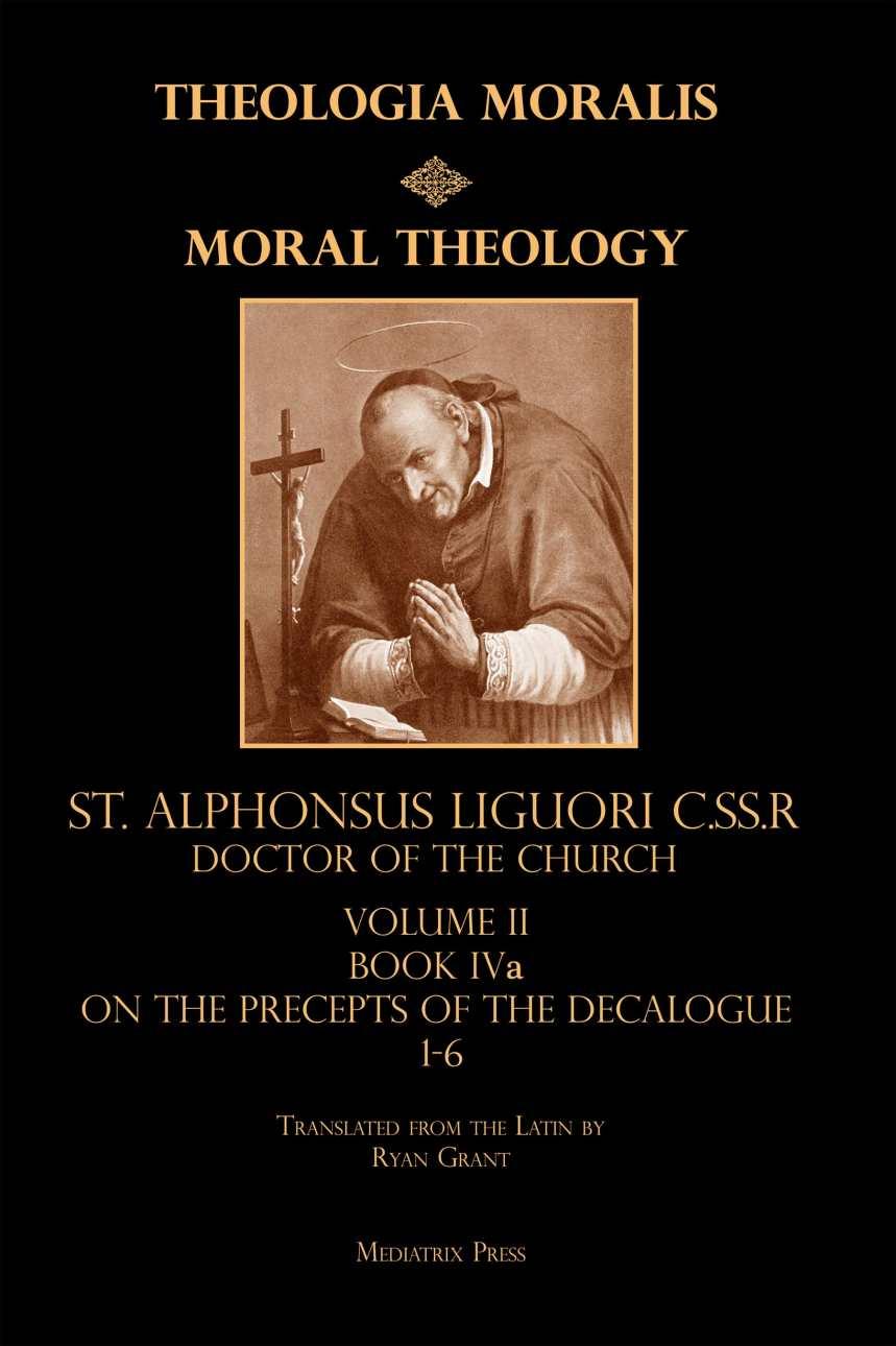 Moral Theology Vol. II
