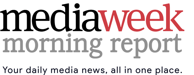 Mediaweek Morning Report