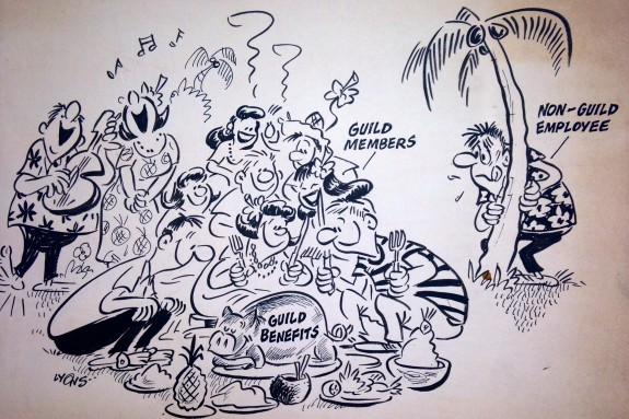 This cartoon by Harry Lyons was pinned to the Hawaii Newspaper Guild bulletin board for many years.  The Hawaii and California Newspaper Guilds merged to form Pacific Media Workers Guild, our current Local. Art by Harry Lyons date unknown.