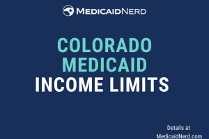 """""""What are the income limits for Medicaid in Colorado"""""""