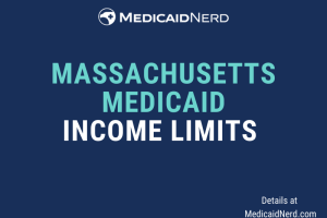 """""""What are the income limits for Medicaid in Massachusetts"""""""