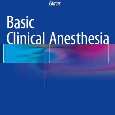Basic Clinical Anesthesia pdf – 2015