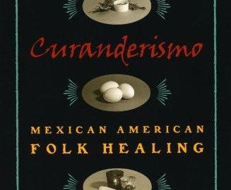 Curanderismo Mexican American Folk Healing PDF