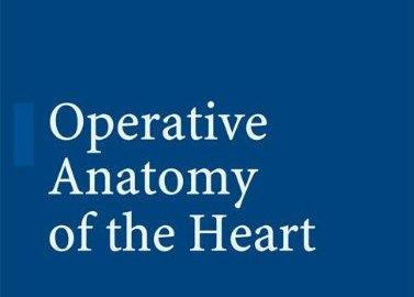 Operative Anatomy of the Heart PDF