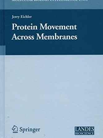 Protein Movement Across Membranes PDF