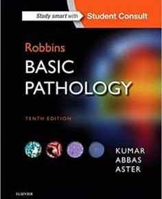 ROBBINS BASIC PATHOLOGY, 10E (ROBBINS PATHOLOGY) 10TH EDITION