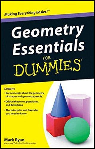Geometry Essentials For Dummies 1st Edition PDF