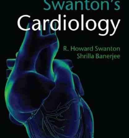 Swanton's Cardiology 6th Edition