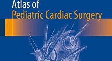 Atlas of Pediatric Cardiac Surgery PDF