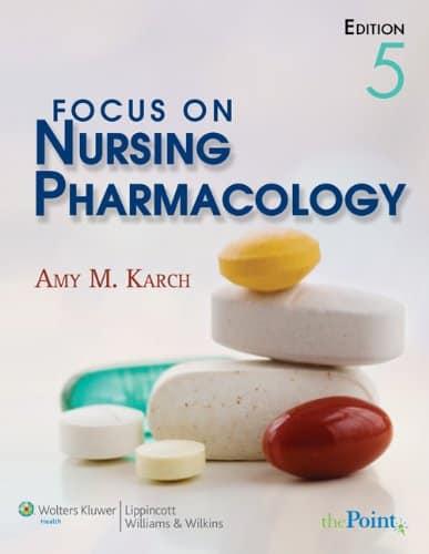 Focus on Nursing Pharmacology 5th Edition PDF