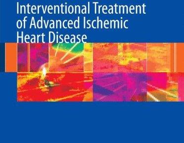 Interventional Treatment of Advanced Ischemic Heart Disease PDF