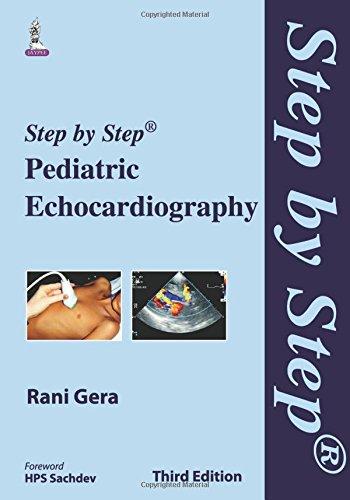 Step by Step Pediatric Echocardiography PDF