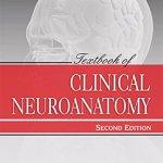 Textbook of Clinical Neuroanatomy by Vishram Singh