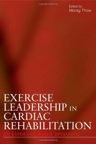 Exercise Leadership in Cardiac Rehabilitation PDF