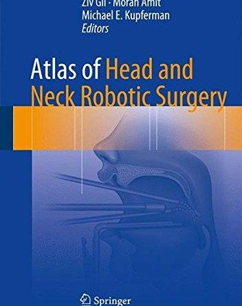 Atlas of Head and Neck Robotic Surgery