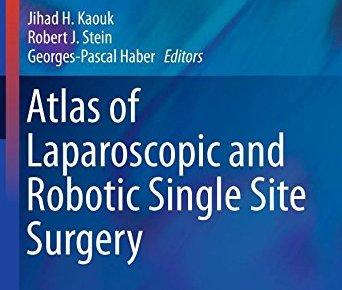 Atlas of Laparoscopic and Robotic Single Site Surgery