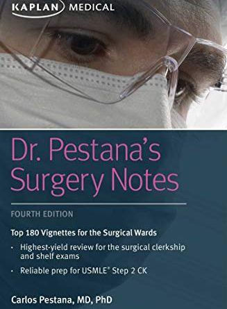 Dr. Pestana's Surgery Notes 4th Edition