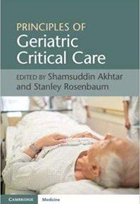 Principles of Geriatric Critical Care (December 2018 Release)