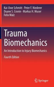 Trauma Biomechanics 4th Edition