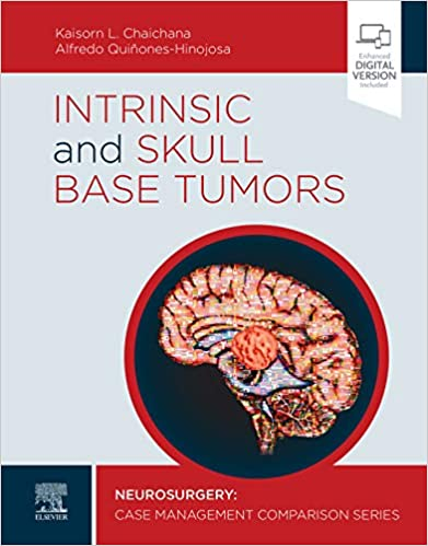 Intrinsic and Skull Base Tumors - E-Book: Neurosurgery: Case Management Comparison Series - Original PDF