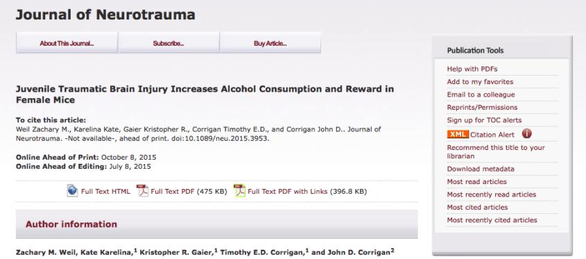 M., WeilZachary; KarelinaKate; R., GaierKristopher; E.D., CorriganTimothy; D., CorriganJohn (2015) Juvenile Traumatic Brain Injury Increases Alcohol Consumption and Reward in Female Mice // Journal of Neurotrauma