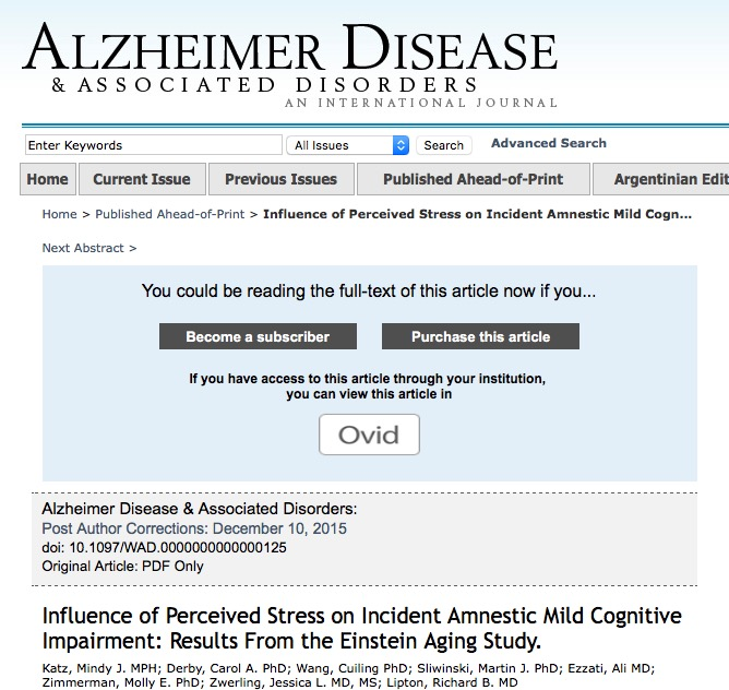 Mindy Katz et al. Influence of perceived stress on incident amnestic mild cognitive impairment: Results from the Einstein Aging Study // Alzheimer Disease & Associated Disorders - 2015