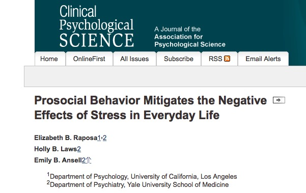 Raposa, Elizabeth B.; Laws, Holly B.; Ansell, Emily B. (2015) Prosocial Behavior Mitigates the Negative Effects of Stress in Everyday Life // Clinical Psychological Science - 2015 - p. 2167702615611073