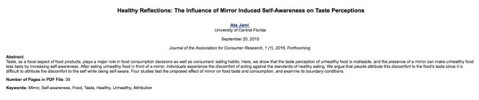 Jami A. Healthy Reflections: The Influence of Mirror Induced Self-Awareness on Taste Perceptions //Journal of the Association for Consumer Research. – 2015. – Т. 1. – №. 1. – С. 2016.