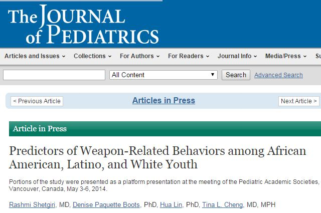 Shetgiri, Rashmi; Boots, Denise Paquette; Lin, Hua; Cheng, Tina L. Predictors of Weapon-Related Behaviors among African American, Latino, and White Youth // The Journal of Pediatrics - 2015