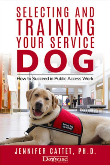"New Book: ""Selecting and Training your service dog: How to succeed in public access work"