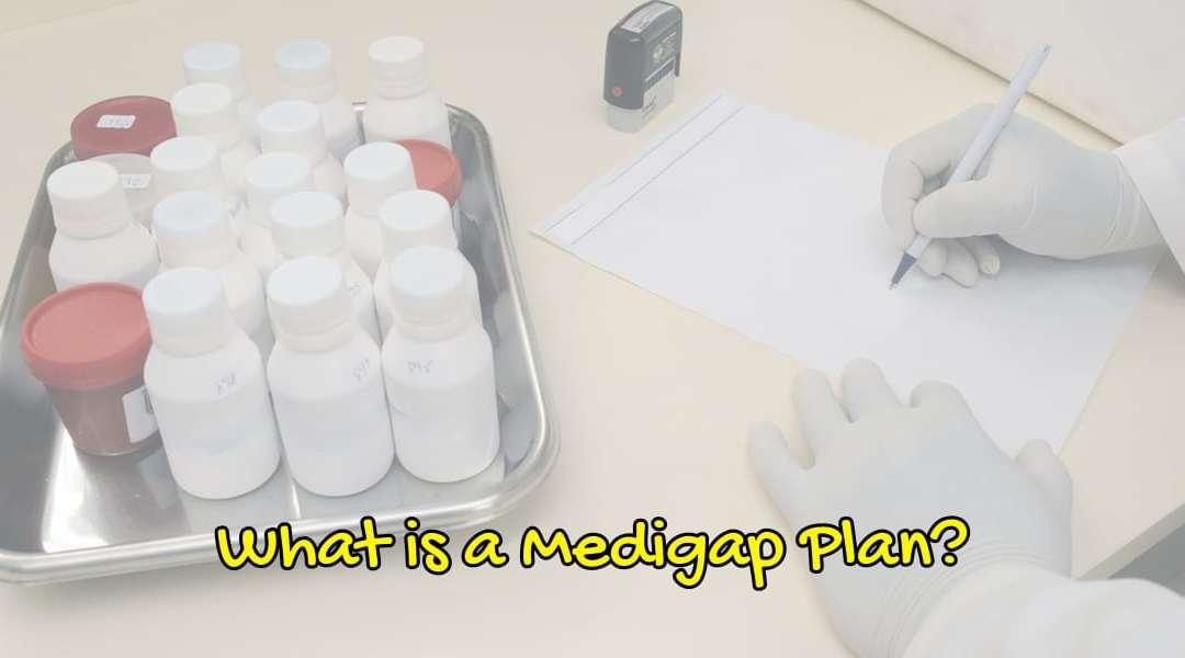 Choosing a Medigap Policy