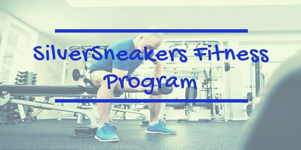 SilverSneakers Fitness Program