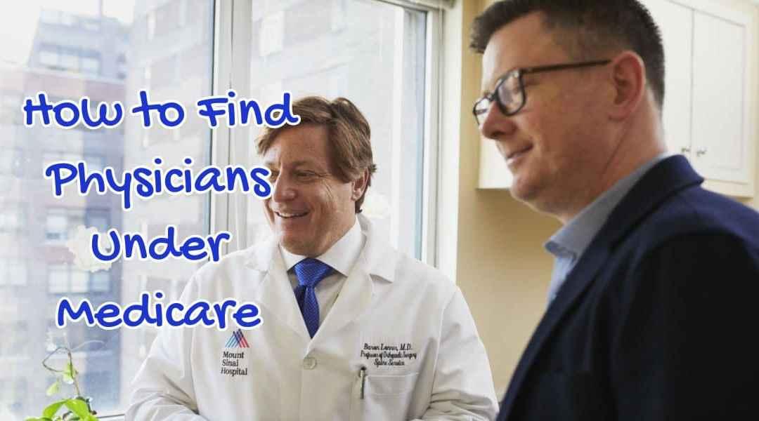 Physicians Under Medicare