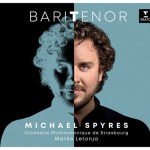 Michael Spyres Baritenor – Review
