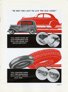A dental wall chart titled 'Be not the last to lay the old aside' compares an old and new automobile, and worn and new tires, to old and new dental bridges.