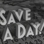 A films still of the title frame for Save A Day.