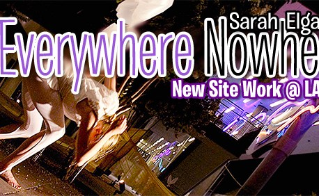 Sarah Elgart, Everywhere Nowhere, new site work @LAX