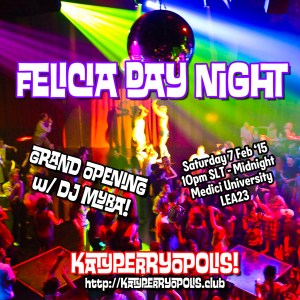 "Poster for Felicia Day Night at KATYPERRYOPOLIS. Photo of crowded dance floor filled with theatrical lighting. Superimposed over the image are ""Felicia Day Night"" and ""Katyperryopolis"""