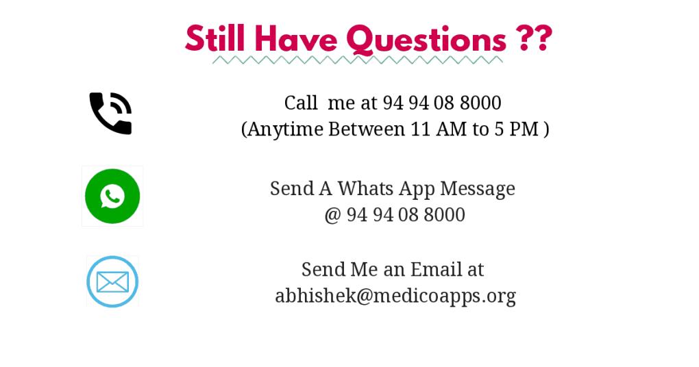 Contact Medicoapps Phone No 94 94 08 8000 email abhishek@medicoapps.org