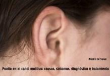 Prurito en el canal auditivo: causas, síntomas, diagnóstico y tratamiento