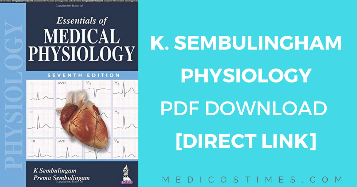 Essentials of Medical Physiology K. Sembulingam PDF Download [Direct ...