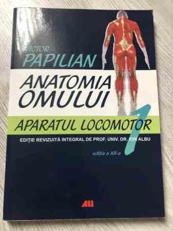 Victor Papilian - Anatomia Omului. Aparatul locomotor, Vol. 1 3