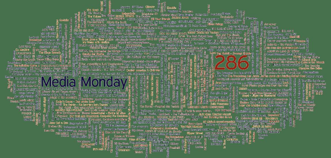 Media Monday #286