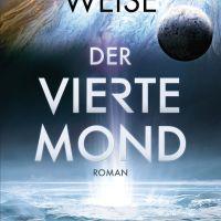 Review: Der vierte Mond | Kathleen Weise (Buch)
