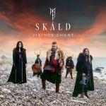 Vikings Chant von Skald