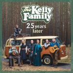 25 Years Later von The Kelly Family